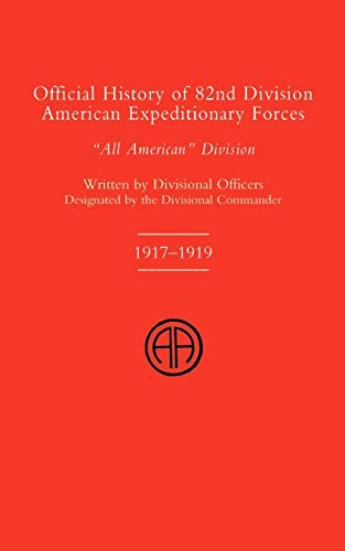 9781843425335: Official History of the 82nd (American) Division Allied Expeditionary Forces