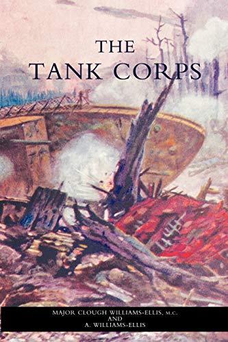 Tank Corps: Maj. Clough Williams-Ellis
