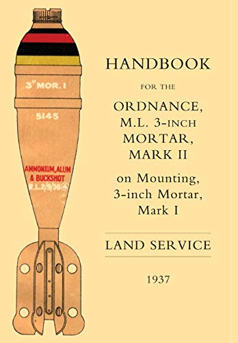 9781843425762: HANDBOOK FOR THE 3-INCH MORTAR 1937