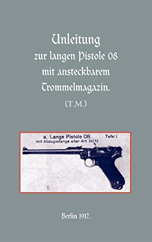 Long Luger Pistol (1917): Press, Naval &. Military
