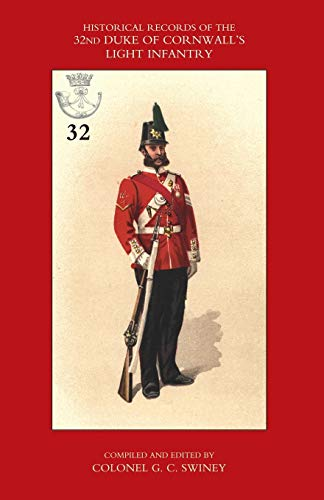 9781843425953: Historical Records of the 32nd (Cornwall) Light Infantry