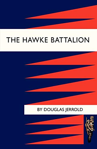 9781843426684: Hawke Battalion: Some Personal Records Of Four Years, 1914-1918: Hawke Battalion: Some Personal Records Of Four Years, 1914-1918