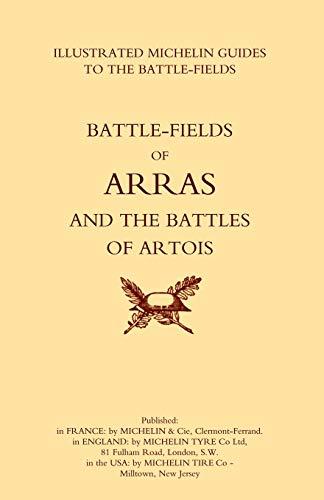 Battle-Fields of Arras and the Battles of Artois: Michelin, Michelin