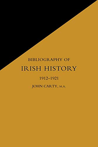 9781843427759: BIBLIOGRAPHY OF IRISH HISTORY 1912-1921