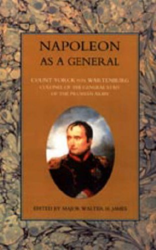 9781843427834: NAPOLEON AS A GENERAL