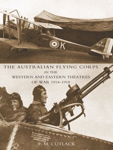 9781843429128: The Australian Flying Corps in the Western and Eastern Theatres of War 1914-1918