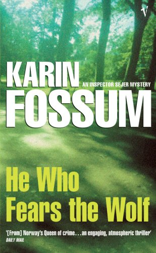 9781843430445: He Who Fears The Wolf (Inspector Sejer Mystery)