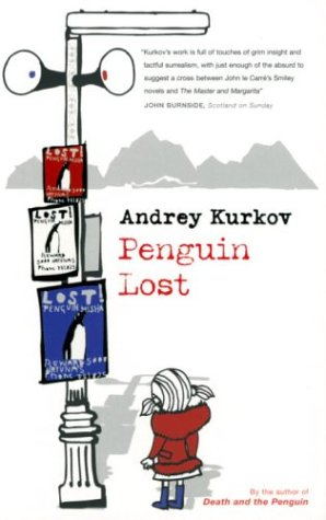 Penguin Lost (1843430959) by Andrey Kurkov