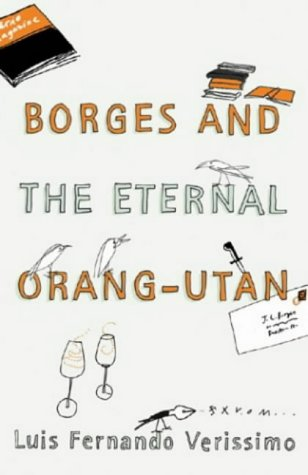 9781843430971: Borges And The Eternal Orang-Utan