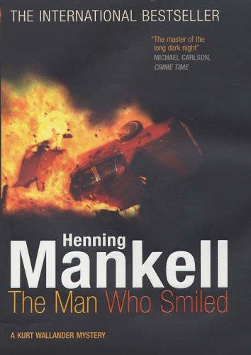 The Man Who Smiled *Signed 1st UK*: MANKELL, Henning