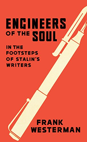 9781843431008: Engineers of the Soul: In the Footsteps of Stalin's Writers