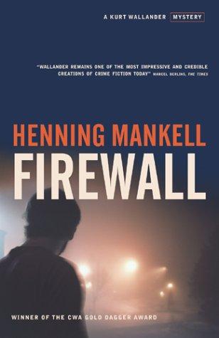 9781843431121: Firewall (Kurt Wallender Mystery)