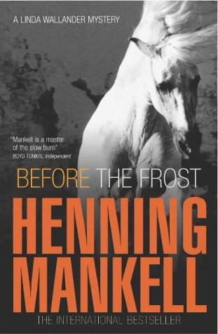 Before the Frost: Mankell, Henning, Translated By Ebba Segerberg