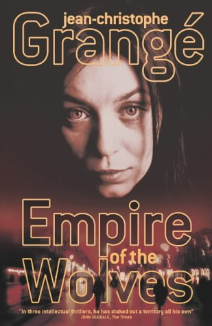 9781843431664: Empire of the Wolves, The