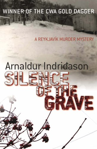 9781843431855: Silence of the Grave (Reykjavik Murder Mysteries 2)