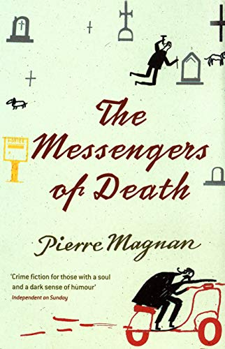 The Messengers of Death: Magnan, Pierre