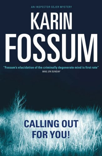9781843432135: Calling Out For You (Inspector Sejer Mystery S.)