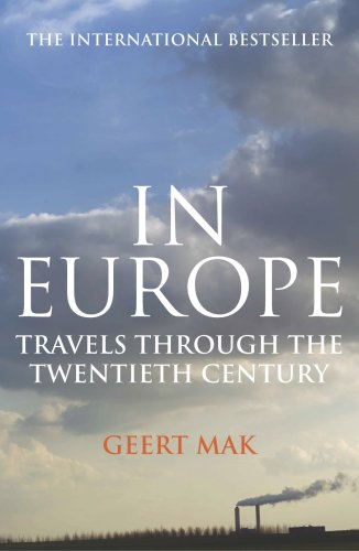 9781843432265: In Europe: Travels Through the Twentieth Century