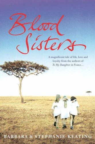 Blood Sisters: Barbara Keating; Stephanie