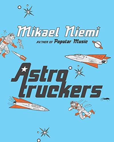 9781843432784: Astrotruckers