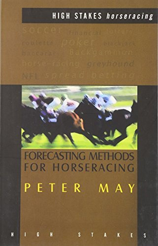 Forecasting Methods for Horseracing (9781843440024) by Peter May