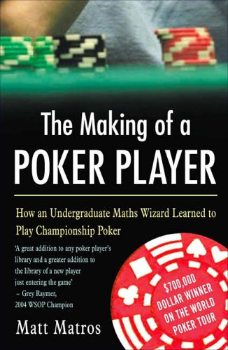 9781843440239: The Making of a Poker Player