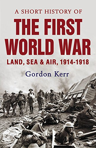A Short History of the First World: Kerr, Gordon
