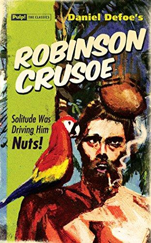 9781843441182: Robinson Crusoe (Pulp the Classics)