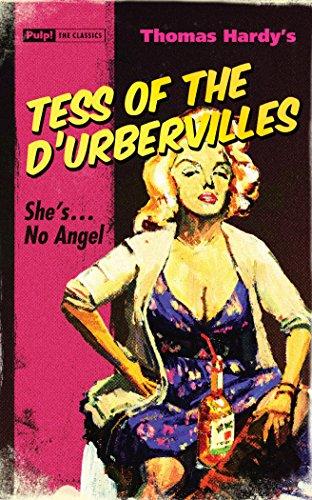 Tess Of The D'urbervilles (Pulp! the Classics)