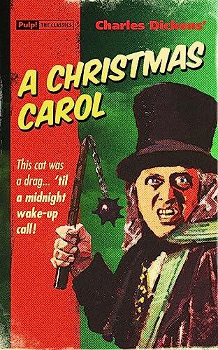 9781843441434: A Christmas Carol (Pulp! The Classics)