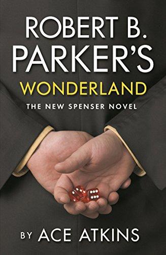 9781843442813: Robert B. Parker's Wonderland (New Spenser Novel)