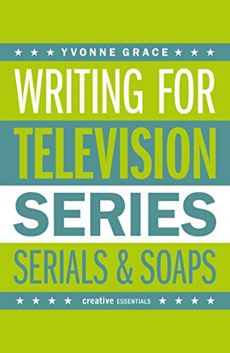 9781843443377: Writing for Television: Series, Serials and Soaps