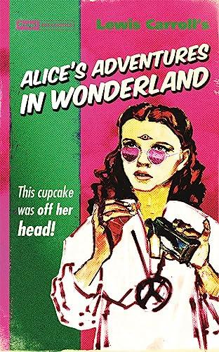9781843443971: Alice's Adventures in Wonderland (Pulp! The Classics)