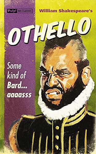 9781843444459: Othello (Pulp! The Classics)