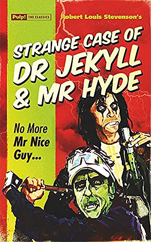 9781843444848: Strange Case of Dr Jekyll & Mr Hyde (Pulp! The Classics)
