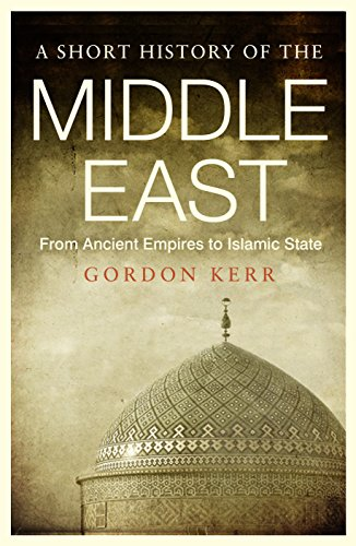 9781843446361: A Short History of the Middle East: From Ancient Empires to Islamic State