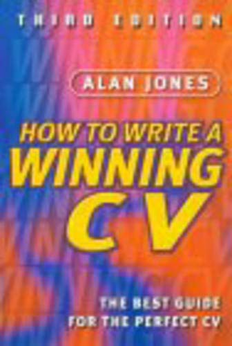 9781843451464: How to Write a Winning CV: A New Way to Succeed