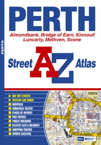 Perth Street Atlas (A-Z Street Atlas): Geographers' A-Z Map Company