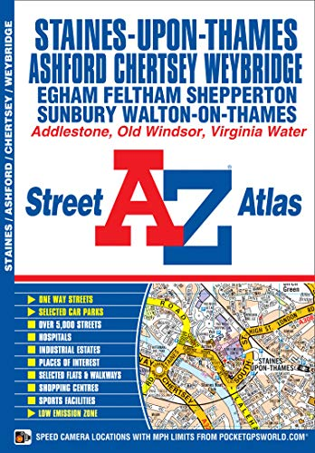 Staines Street Atlas (A-Z Street Atlas): Geographers' A-Z Map Company