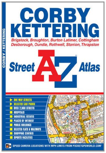 A-Z Corby & Kettering: Geographers' A-Z Map Company