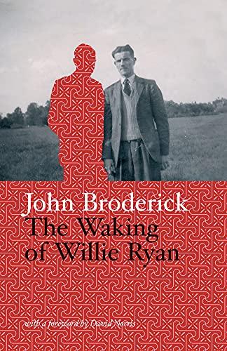 The Waking of Willie Ryan: John Broderick