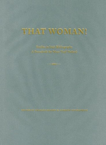 9781843510604: 'That Woman' - Studies in Irish Bibliography: A Festschrift for Mary 'Paul' Pollard