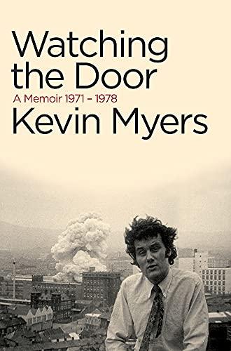 9781843510857: Watching the Door: A Memoir, 1971 1978