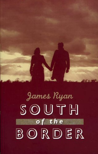 South of the Border: James Ryan