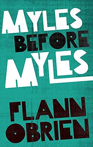 9781843512646: Myles Before Myles