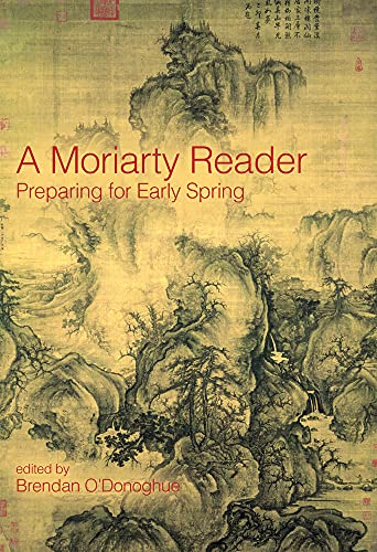 9781843512684: A Moriarty Reader: Preparing for Early Spring