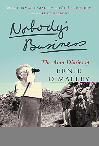 Nobody's Business: The Aran Diaries of Ernie: Ernie O'Malley
