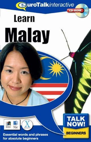 Talk Now! Learn Malay: Essential Words and Phrases for Absolute Beginners: EuroTalk Ltd.