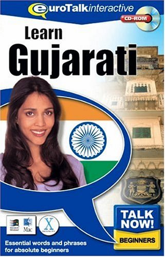 Talk Now! Learn Gujarati: Essential Words and Phrases for Absolute Beginners: EuroTalk Ltd.