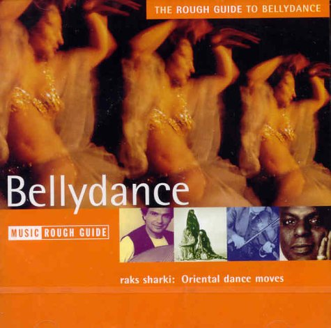 9781843530176: The Rough Guide to Bellydance (Rough Guide World Music CDs)